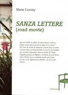 Couverture du livre « Sanza lettere (road movie) » de Marie Cosnay aux éditions De L'attente