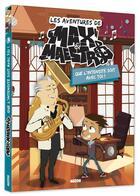 Couverture du livre « Les aventures de Max & Maestro t.3 ; que l'intensité soit avec toi ! » de Michel Leydier aux éditions Philippe Auzou