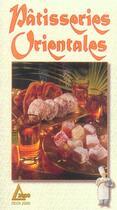 Couverture du livre « Patisseries Orientales » de Laurence Lefebvre aux éditions Saep