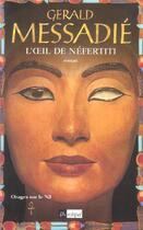 Couverture du livre « L'oeil de nefertiti » de Gerald Messadie aux éditions Archipel