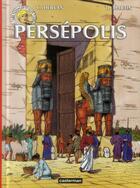 Couverture du livre « Les voyages d'Alix T.16 ; Persépolis » de Hervan et Martin aux éditions Casterman