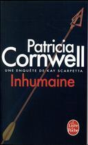 Couverture du livre « Inhumaine » de Patricia Cornwell aux éditions Lgf