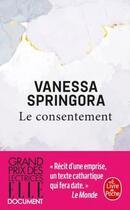 Couverture du livre « Le consentement » de Vanessa Springora aux éditions Lgf