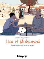 Couverture du livre « Lisa et Mohamed ; une étudiante, un harki, un secret... » de Mayalen Goust et Julien Frey aux éditions Futuropolis