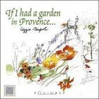 Couverture du livre « If i had a garden in provence » de Lizzie Napoli aux éditions Equinoxe