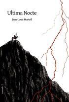Couverture du livre « Ultima nocte » de Jean-Louis Marteil aux éditions Le Verger