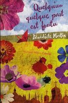 Couverture du livre « Quelqu'un quelque part est foutu » de Benedicte Martin aux éditions Stephane Million