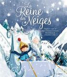 Couverture du livre « La Reine des Neiges » de Hans Christian Andersen et Charlotte Cooke aux éditions L'imprevu