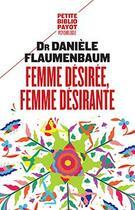 Couverture du livre « Femme désirée, femme désirante » de Daniele Flaumenbaum aux éditions Payot