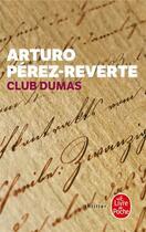 Couverture du livre « Club dumas » de Arturo Perez-Reverte aux éditions Lgf