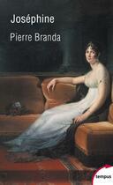Couverture du livre « Joséphine » de Pierre Branda aux éditions Tempus/perrin