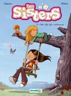 Couverture du livre « Les Sisters T.3 ; c'est elle qu'a commencé » de Christophe Cazenove et William aux éditions Bamboo