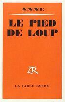 Couverture du livre « Pied De Loup » de Anne aux éditions Table Ronde