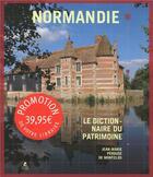 Couverture du livre « Normandie ; le dictionnaire du patrimoine » de Jean-Marie Perouse De Montclos aux éditions Place Des Victoires