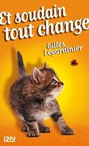 Couverture du livre « Et soudain tout change » de Gilles Legardinier aux éditions 12-21