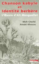 Couverture du livre « Chanson kabyle et identite berbere » de Cherbi/Khouas aux éditions Paris-mediterranee