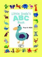 Couverture du livre « Little dodo's abc book » de Priya N. Hein aux éditions Orphie