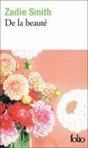 Couverture du livre « De la beauté » de Zadie Smith aux éditions Gallimard