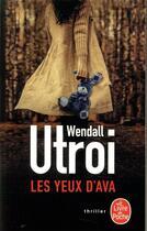 Couverture du livre « Les yeux d'Ava » de Wendall Utroi aux éditions Lgf
