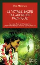 Couverture du livre « Le voyage sacré du guerrier pacifique » de Dan Millman aux éditions J'ai Lu