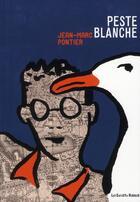 Couverture du livre « Peste blanche » de Jean-Marc Pontier aux éditions Les Enfants Rouges