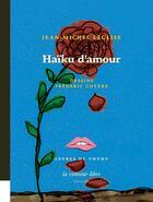 Couverture du livre « Haïku d'amour » de Jean-Michel Leglise aux éditions La Rumeur Libre