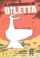 Couverture du livre « La grande pagaille du diletta » de Osamu Tezuka aux éditions Editions Flblb