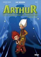 Couverture du livre « Arthur et les minimoys ; Arthur et la vengeance de Maltazard t.1 » de Luc Besson aux éditions Glenat