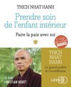 Couverture du livre « Prendre soin de l'enfant interieur » de Thich Nhat Hanh aux éditions Lizzie