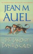 Couverture du livre « THE LAND OF PAINTED CAVES - EARTH'S CHILDREN: BOOK 6 » de Jean-M. Auel aux éditions Hodder And Stoughton Ltd