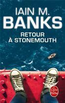 Couverture du livre « Retour à Stonemouth » de Iain M. Banks aux éditions Lgf