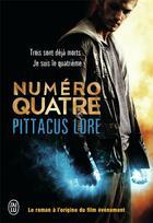 Couverture du livre « Numéro quatre » de Pittacus Lore aux éditions J'ai Lu