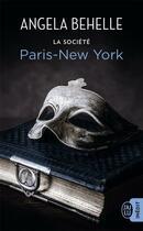 Couverture du livre « La société T.10 ; Paris-New York » de Angela Behelle aux éditions J'ai Lu