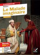 Couverture du livre « Le malade imaginaire » de Moliere et Hubert Curial et Nora Nadifi aux éditions Hatier