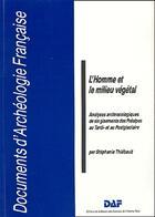 Couverture du livre « Homme Et Milieu Vegetal » de Thiebault aux éditions Maison Des Sciences De L'homme