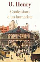 Couverture du livre « Confessions d'un humoriste » de O. Henry aux éditions Éditions Rivages