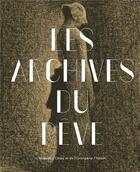 Couverture du livre « Les archives du rêve, dessins du Musée d'Orsay : carte blanche à Werner Spies » de Collectif aux éditions Hazan
