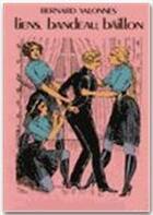 Couverture du livre « Liens, bandeau, baillon » de Shiver Edwige aux éditions Dominique Leroy