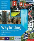 Couverture du livre « Wayfinding ; designing and implementing graphic navigational systems » de Berger Craig aux éditions Rotovision