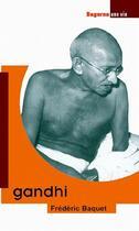 Couverture du livre « Gandhi » de Frederic Baquet aux éditions Dagorno