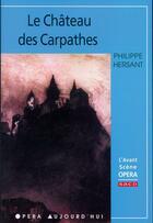 Couverture du livre « Le château des Carpathes » de Philippe Hersant aux éditions Premieres Loges