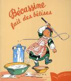 Couverture du livre « Bécassine fait des bêtises » de Caumery et Joseph-Porphyre Pinchon aux éditions Gautier Languereau