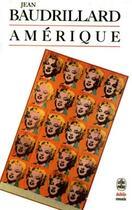 Couverture du livre « Amérique » de Jean Baudrillard aux éditions Lgf