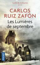 Couverture du livre « Les lumières de septembre » de Carlos Ruiz Zafon aux éditions Pocket