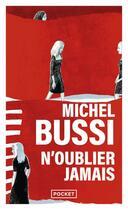 Couverture du livre « N'oublier jamais » de Michel Bussi aux éditions Pocket