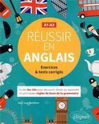 Couverture du livre « Reussir en anglais. toutes les cles pour decouvrir, reviser ou reprendre les principales regles de b » de Jean-Luc Bordron aux éditions Ellipses Marketing