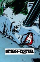Couverture du livre « Gotham central t.2 » de Greg Rucka et D.Collectif et Ed Brubaker aux éditions Urban Comics