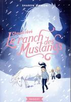 Couverture du livre « Le ranch des mustangs t.1 ; cheval rêvé » de Sharon Siamon aux éditions Rageot