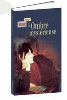 Couverture du livre « L'ombre mysterieuse » de Fergus Hume aux éditions Terre De Brume