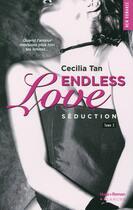 Couverture du livre « Endless love t.2 ; séduction » de Cecilia Tan aux éditions Blanche